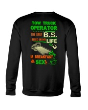 TOW TRUCK OPERATOR BREAKFAST AND SEX FLATBED Crewneck Sweatshirt thumbnail