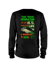 TOW TRUCK OPERATOR BREAKFAST AND SEX FLATBED Long Sleeve Tee thumbnail
