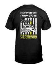 I GOT YOUR 6IX TOW LIVES MATTER Classic T-Shirt thumbnail