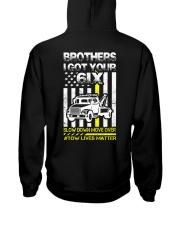 I GOT YOUR 6IX TOW LIVES MATTER Hooded Sweatshirt back