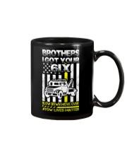 I GOT YOUR 6IX TOW LIVES MATTER Mug thumbnail
