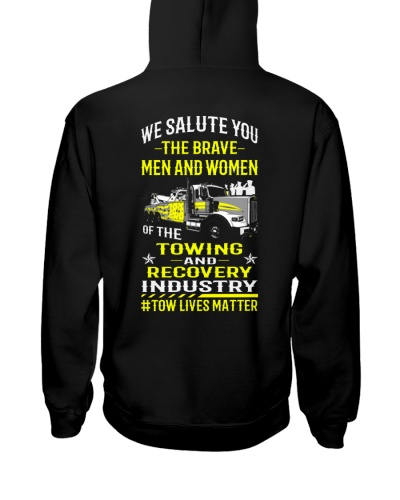 SALUTE OUR BRAVE TOW MEN AND WOMEN
