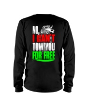 NO I CAN'T TOW YOU Long Sleeve Tee thumbnail