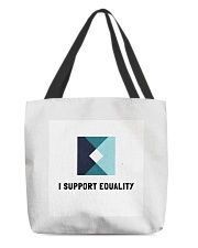 I support Equality  All-Over Tote tile