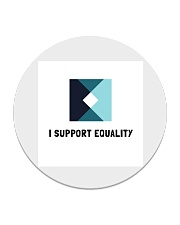 I support Equality  Circle Coaster tile