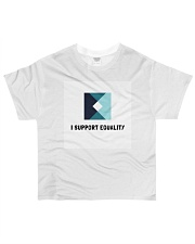 I support Equality  All-over T-Shirt front