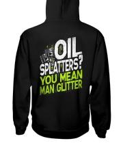 Oil Splatters You Mean Man Glitter Mechanic  Hooded Sweatshirt thumbnail