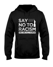 Say no to Racism We Are All Human  Hooded Sweatshirt thumbnail