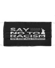 Say no to Racism We Are All Human  Cloth face mask thumbnail