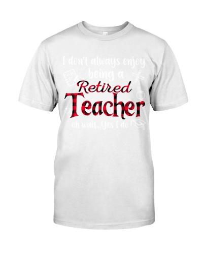 Enjoy Being A Retired Teacher