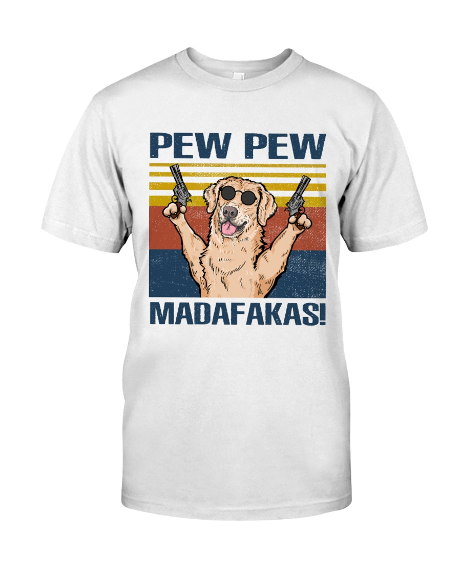 Golden Retriever Pew Pew Madafakas Classic T-Shirt