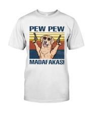 Golden Retriever Pew Pew Madafakas Classic T-Shirt front