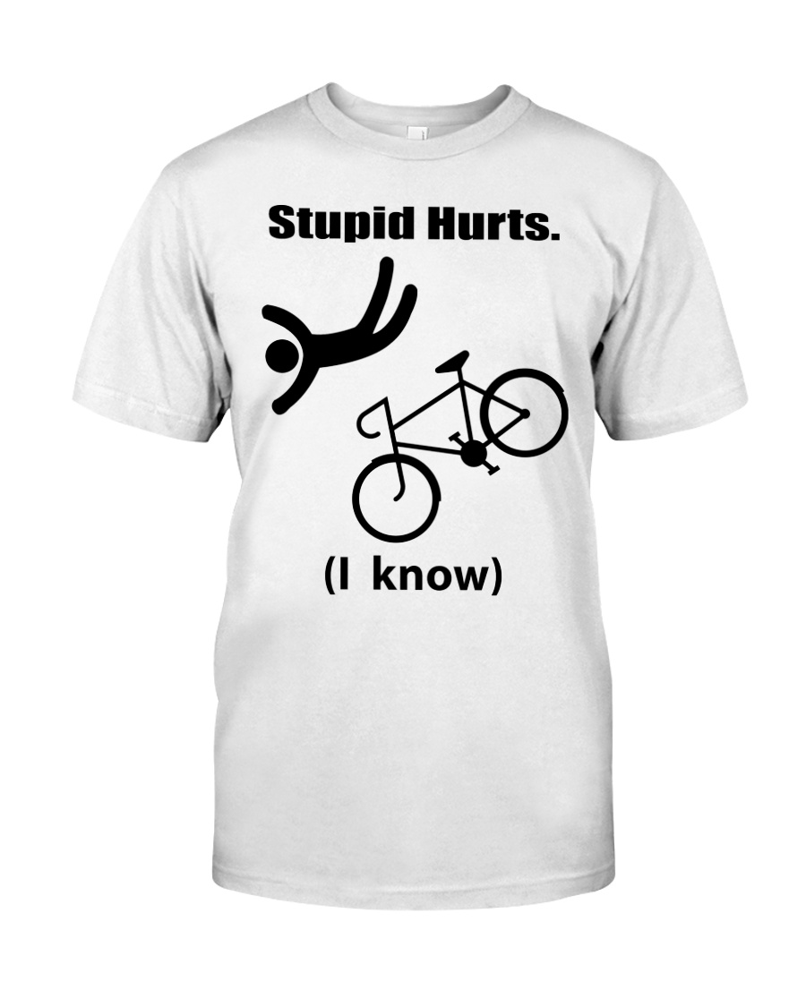 Cycle - Stupid Hurts Classic T-Shirt
