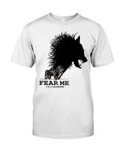 Dachshund - Fear Me Classic T-Shirt front