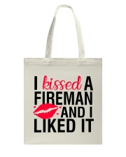Firefighter - I Kissed A Fireman Tote Bag thumbnail