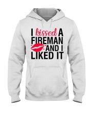 Firefighter - I Kissed A Fireman Hooded Sweatshirt thumbnail