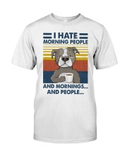 Pitbull I Hate Morning People Classic T-Shirt front