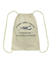 Kayaking - A Man Cannot Survive On Kayak Alone Drawstring Bag thumbnail
