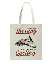 Cycle - I Don't Need Therapy Tote Bag tile