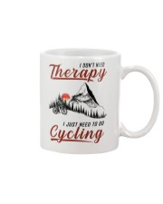 Cycle - I Don't Need Therapy Mug tile