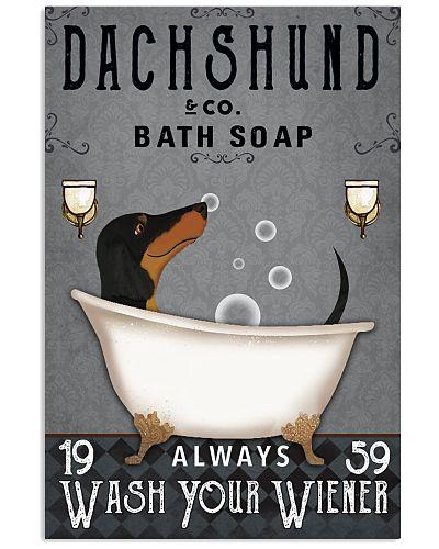 Dachshund Ash Always Wash Your Wiener