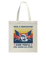 Firefighter You'll Feel Warm Over Tote Bag thumbnail