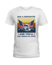 Firefighter You'll Feel Warm Over Ladies T-Shirt thumbnail