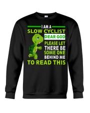 Cycle - I Am A Slow Cyclist Crewneck Sweatshirt thumbnail