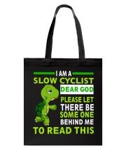Cycle - I Am A Slow Cyclist Tote Bag thumbnail
