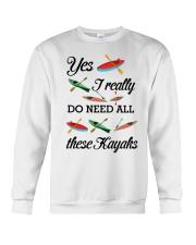 Kayaking - I Really Do Need All These Kayaks Crewneck Sweatshirt thumbnail