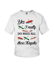 Kayaking - I Really Do Need All These Kayaks Youth T-Shirt thumbnail