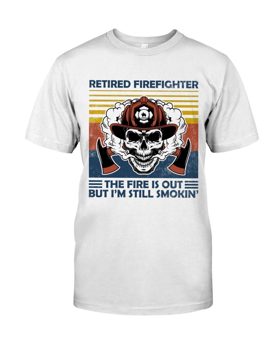 Firefighter Retired Firefighter Still Smokin Classic T-Shirt