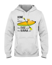 Kayaking - Home Is Where The Dog And The Kayak Are Hooded Sweatshirt thumbnail