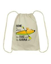 Kayaking - Home Is Where The Dog And The Kayak Are Drawstring Bag thumbnail