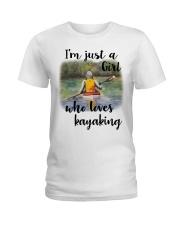 Kayaking - I'm Just A Girl Who Loves Kayaking Ladies T-Shirt thumbnail