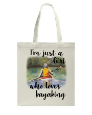 Kayaking - I'm Just A Girl Who Loves Kayaking Tote Bag thumbnail