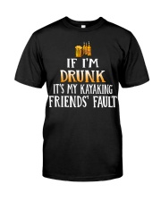 Kayaking - Drunk Classic T-Shirt front