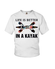 Kayaking - Life Is Better In A Kayak Youth T-Shirt thumbnail