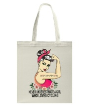 Cycle - Never Underestimate A Girl Tote Bag thumbnail
