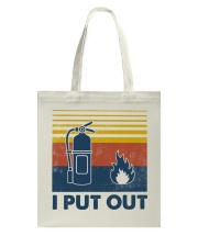 Firefighter I Put Out Tote Bag thumbnail
