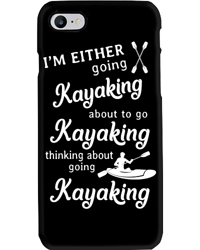 Kayaking - I'm Either Going Kayaking