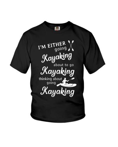 Kayaking - I'm Either Going Kayaking