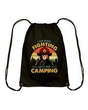Camping I Am Done Fighting Drawstring Bag thumbnail