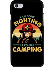 Camping I Am Done Fighting Phone Case thumbnail