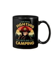 Camping I Am Done Fighting Mug thumbnail