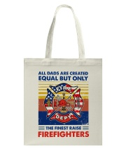 Independence Day Finest Firefighter Dad Tote Bag tile