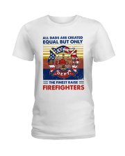 Independence Day Finest Firefighter Dad Ladies T-Shirt tile