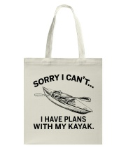 Kayaking - I Have Plans With My Kayak Tote Bag thumbnail