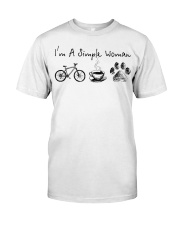 Cycle - I Am A Simple Woman Classic T-Shirt front