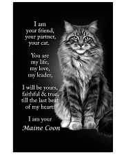 CAT I AM YOUR MAINE COON 16x24 Poster front
